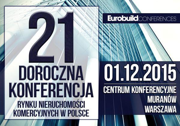 Prawnicy CAUSA FINITA na 21 Dorocznej Konferencji Rynku Nieruchomości Komercyjnych w Polsce